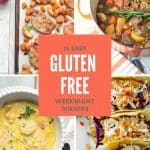 16 Easy Gluten Free Weeknight Dinners
