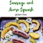 Sheet Pan Sausage and Acorn Squash