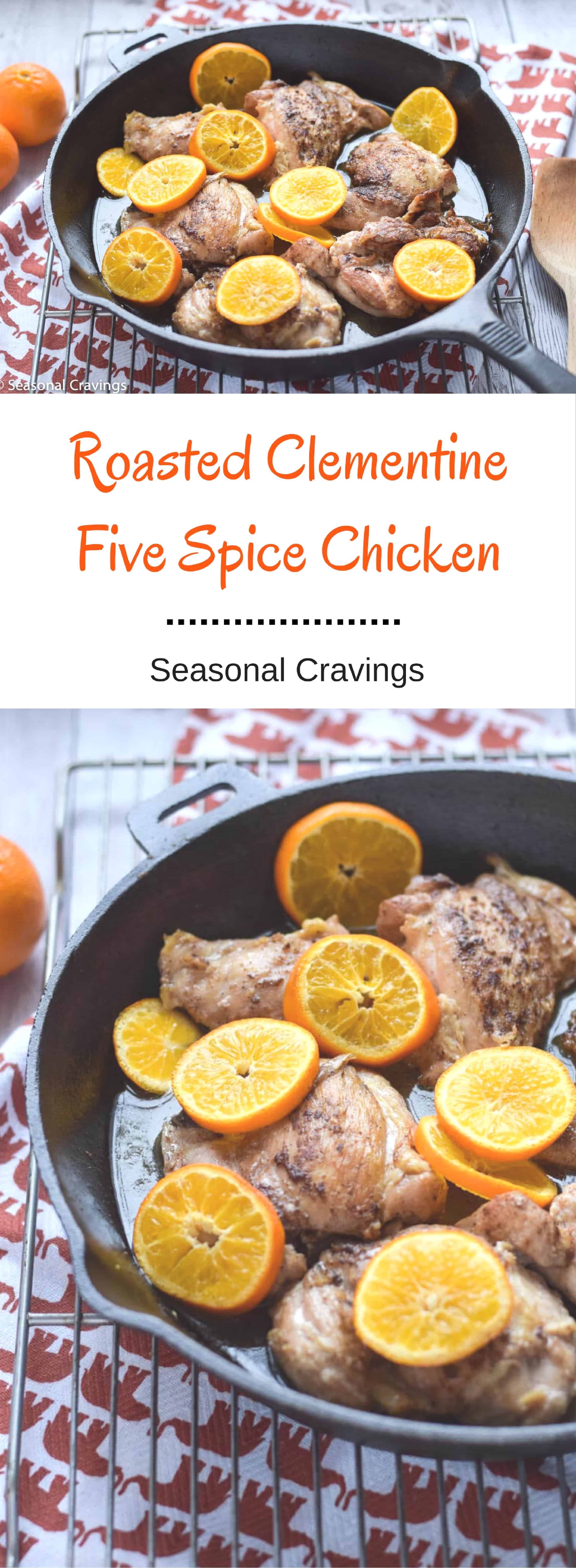 Roasted Clementine Five Spice Chicken